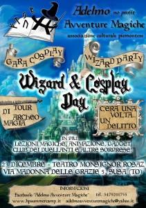 """""""Wizard & Cosplay Day"""", la locandina dell'evento che si terrà a Susa il 23 dicembre, organizzato da Adelmo - Avventure Magiche"""